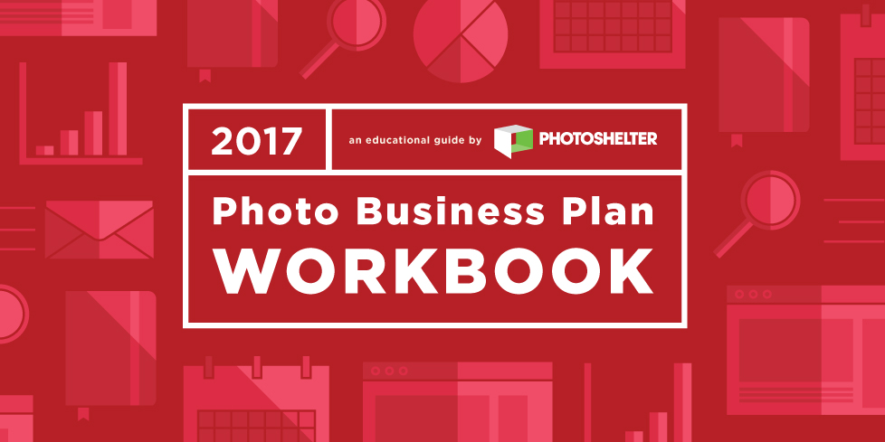 The 2017 Photo Business Plan Workbook