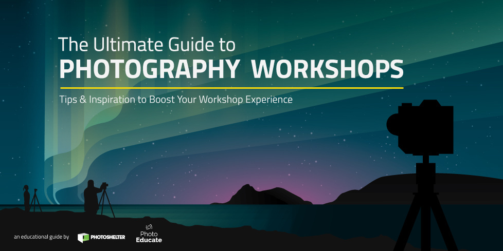 The Ultimate Guide to Photography Workshops