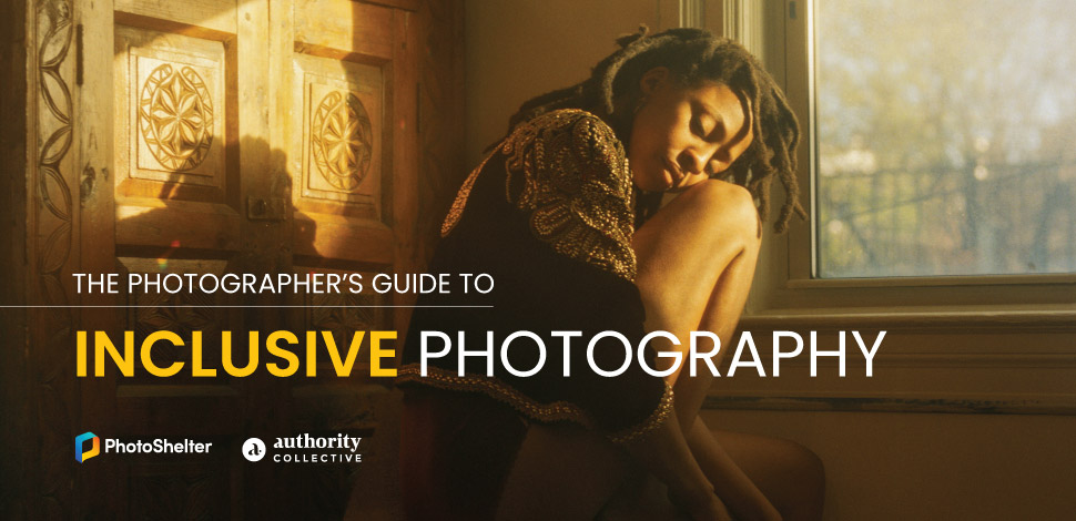 The Photographer's Guide to Inclusive Photography